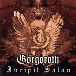 Reviews for Gorgoroth - Incipit Satan