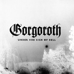 Reviews for Gorgoroth - Under the Sign of Hell