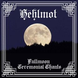 Reviews for Hëhlmot - Fullmoon Ceremonial Chants