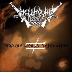 Reviews for Hellhound666 - Modern World Detonation