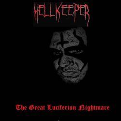 Hellkeeper - The Great Luciferian Nightmare
