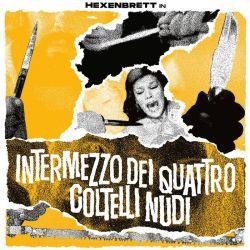 Reviews for Hexenbrett - Intermezzo dei Quattro Coltelli Nudi