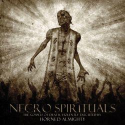 Reviews for Horned Almighty - Necro Spirituals