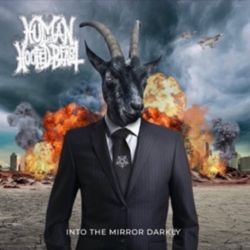 Reviews for Human the Hoofed Beast - Into the Mirror Darkly