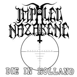 Reviews for Impaled Nazarene - Die in Holland