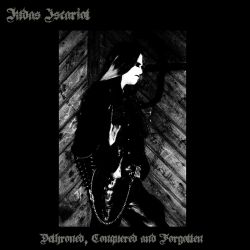 Reviews for Judas Iscariot - Dethroned, Conquered and Forgotten