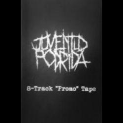 Reviews for Juventud Podrida - Promo 2012