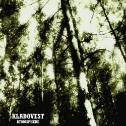 Reviews for Kladovest - Atmosphere