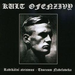 Reviews for Kult Ofenzivy - Radikální Ateismus - Tvůrcům Nadčlověka