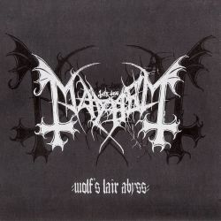 Reviews for Mayhem (NOR) - Wolf's Lair Abyss