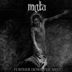 Reviews for Mgła - Further Down the Nest