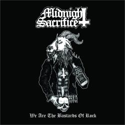 Reviews for Midnight Sacrifice - We Are the Bastards of Rock