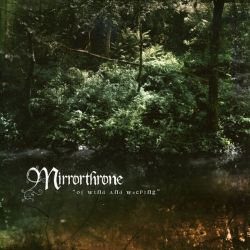 Reviews for Mirrorthrone - Of Wind and Weeping