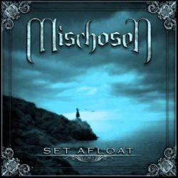 Reviews for Mischosen - Set Afloat