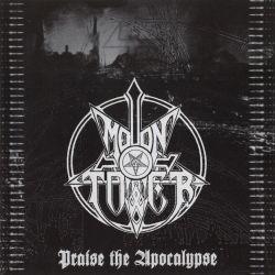 Moontower - Praise the Apocalypse