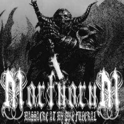 Reviews for Mortuorum - Massacre at My Own Funeral