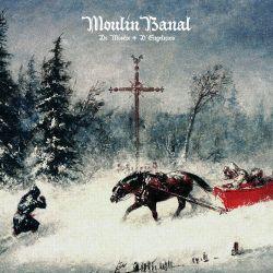Reviews for Moulin Banal - De Misère & D'Engelures