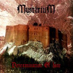Reviews for Mystirium - Determination of Hate