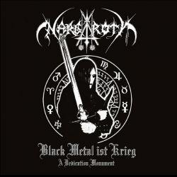 Nargaroth - Black Metal Ist Krieg (A Dedication Monument)