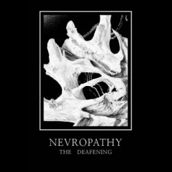Reviews for Nevropathy - The Deafening