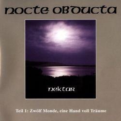 Reviews for Nocte Obducta - Nektar: Teil 1 (Zwölf Monde, Eine Hand Voll Träume)