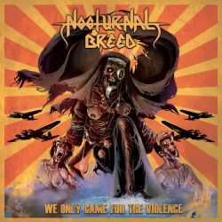 Reviews for Nocturnal Breed - We Only Came for Violence
