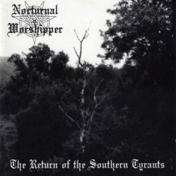 Reviews for Nocturnal Worshipper - The Return of the Southern Tyrants
