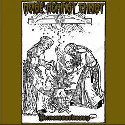 Reviews for Noise Against Christ - Necrocommandmancy