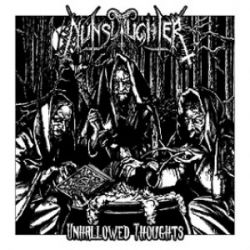 Reviews for Nunslaughter - Unhallowed Thoughts