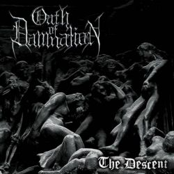 Oath of Damnation - The Descent