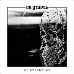 Reviews for On Graves - Of Decadence