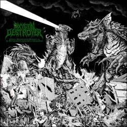 Reviews for Oxygen Destroyer - Sinister Monstrosities Spawned by the Unfathomable Ignorance of Humankind