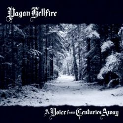 Reviews for Pagan Hellfire - A Voice from Centuries Away