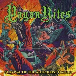 Reviews for Pagan Rites - Survival of the Antichrist Nation