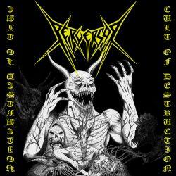 Reviews for Perversor - Cult of Destruction
