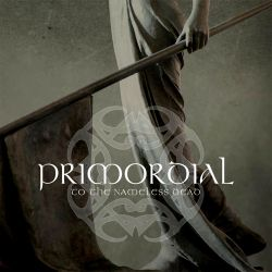 Reviews for Primordial - To the Nameless Dead