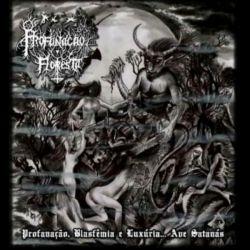 Reviews for Profanação na Floresta - Profanação, Blasfêmia e Luxúria... Ave Satanás