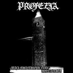 Reviews for Profezia - Black Misanthropic Elite - Moon Anthem