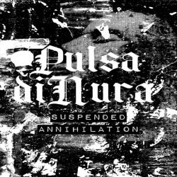 Reviews for Pulsa diNura - Suspended Annihilation