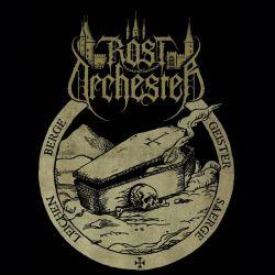 Rostorchester - Geister - Särge - Leichen - Berge