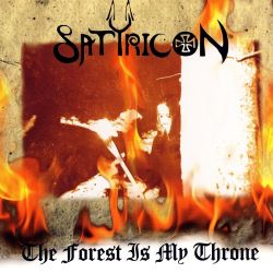 Reviews for Satyricon - The Forest Is My Throne