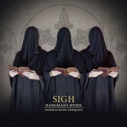 Reviews for Sigh - Hangman's Hymn - Musikalische Exequien