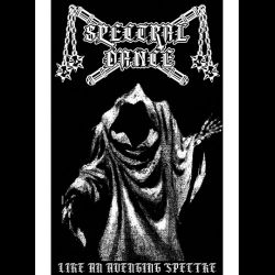 Reviews for Spectral Dance - Like an Avenging Spectre