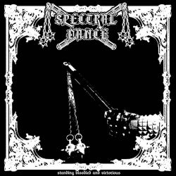 Reviews for Spectral Dance - Standing Bloodied and Victorious