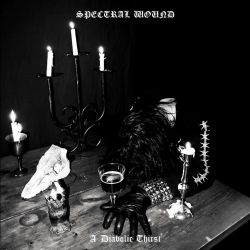 Reviews for Spectral Wound - A Diabolic Thirst