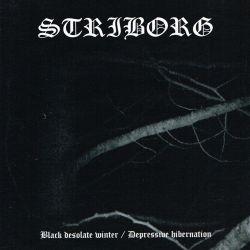 Reviews for Striborg - Black Desolate Winter / Depressive Hibernation