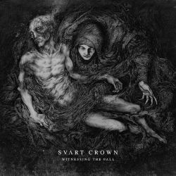 Reviews for Svart Crown - Witnessing the Fall
