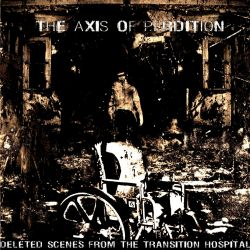 Reviews for The Axis of Perdition - Deleted Scenes from the Transition Hospital