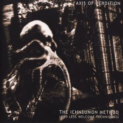 Reviews for The Axis of Perdition - The Ichneumon Method (And Less Welcome Techniques)