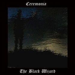 Reviews for The Black Wizard - Ceremonia